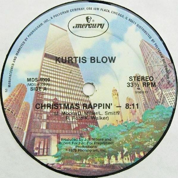 Kurtis Blow – Christmas Rappin' – Hip Hop Be Bop