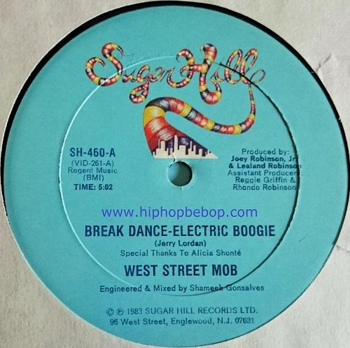 West Street Mob - Break Dance-Electric Boogie - Hip Hop Be Bop