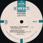 """Roxanne - The Real Roxanne 12"""" single label"""