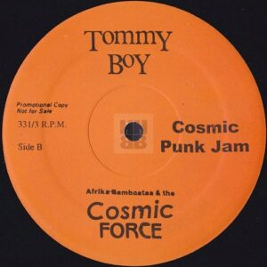 "Afrika Bambaataa & Cosmic Force - Cosmic Punk Jam Japanese bootleg 12"" side B"