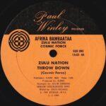 Afrika Bambaataa, Zulu Nation, Cosmic Force - Zulu Nation Throw Down #1 label scan Paul Winley
