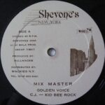 "Golden Voice, C.J. & Kid Bee Rock - Mix Master 12"" label"