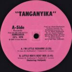 "Tanganyika - I'm Little Roxanne 12"" side A"