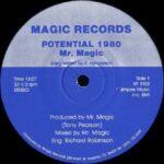 """Mr. Magic - Potential 1980 12"""" record label"""