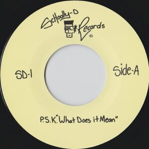 "Schoolly D track from his first album reissued on 7"" single"
