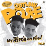 Previously unreleased UK hip hop album from 1992 by Outlaw posse from UK - My afro's on fire Volume 2 on orange vinyl