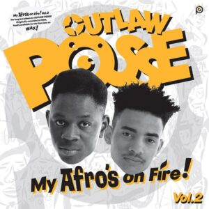 Previously unreleased UK hip hop album from 1992 by Outlaw posse from UK - My afro's on fire Volume 2 on white vinyl