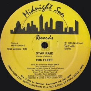 """This is an image of side B of the 12"""" single release by 19th Fleet entitled Star Raid on Midnight Sun Records"""