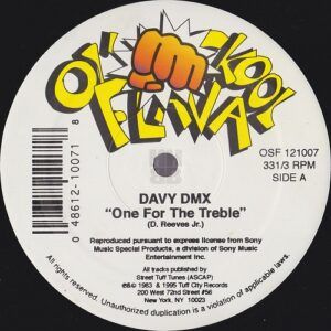 "Davy DMX - One For The Treble 12"" reissue on Ol' Skool Flava"