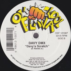 "Davy DMX - Davy's Scratch 12"" previously unreleased track reissued on Ol' Skool Flava"