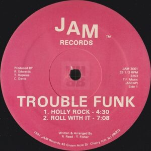 Trouble Funk - Holly Rock EP the second of two label variations on Jam Records side A
