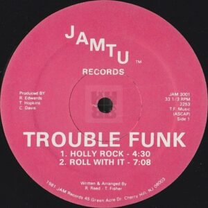 Trouble Funk - Holly Rock EP Jamtu Records side A