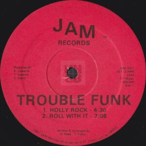 Trouble Funk - Holly Rock EP one of two label variations on Jam Records side B