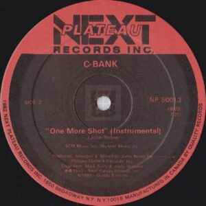 "MC Connection - Burnin' For Another Shot 12"", C-Bank - One More Shot instrumental side B"