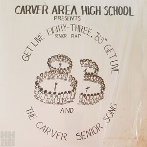 Picture sleeve for Carver Area High School 'Get live'