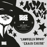 "Alma Unit - Lawfully Down / Train Theme (7"" Repress) [Deuce Deuce Records 2021]"