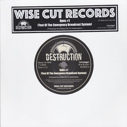 """DJ Destruction / DJ Specifik - Opus #1 / Pause 191 (7"""") [Wise Cut Records 2021]"""
