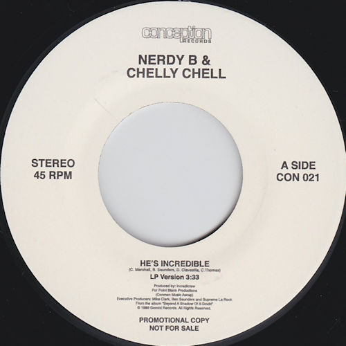 """Nerdy B & Chelly Chel - He's Incredible (7"""") [Conception Records]"""