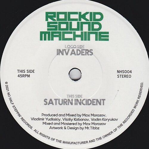 """Rockid Sound Machine - Invaders / Saturn Incident (7"""") [No Half Steppin 2021]"""