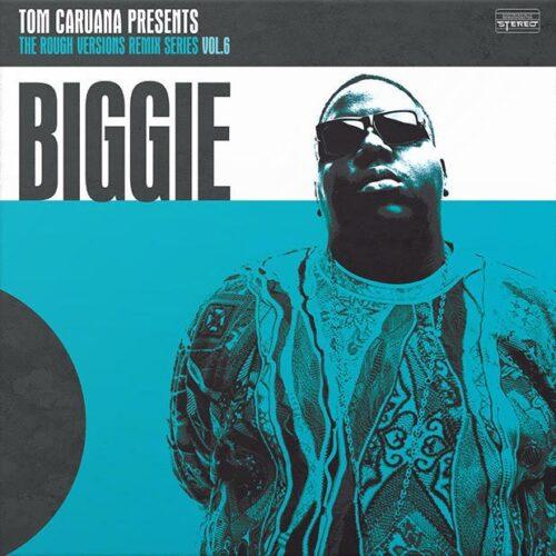 Tom Caruana - The Rough Versions Series Vol. 6: Biggie (LP) [Tea Sea Records]