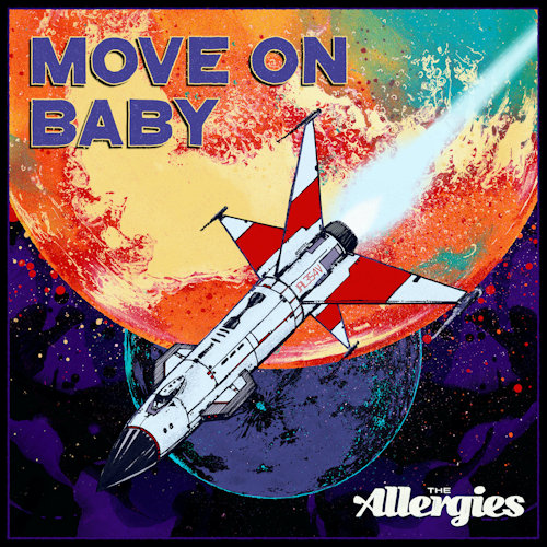 """The Allergies - Move On Baby (7"""") [Jalapeno Records]"""