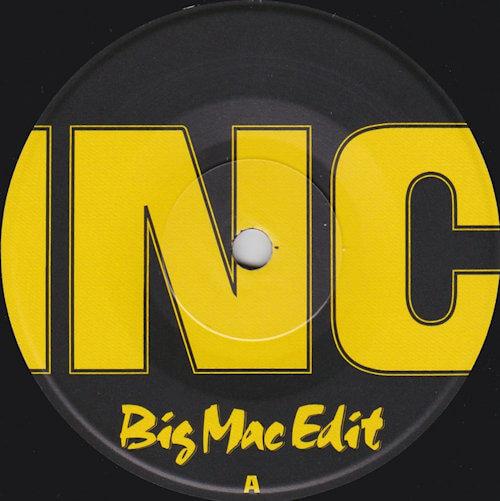 """Big Mac - INC / SNL (7"""") [Large Combo 2021]"""