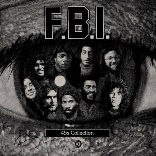 "F.B.I. - 45s Collection (2x7"") [Dynamite Cuts 2021]"