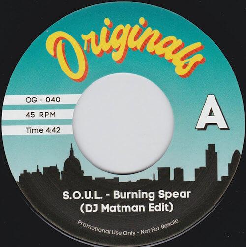 "S.O.U.L. / Pete Rock & C.L. Smooth - Burning Spear (Matman Edit) (7"") [Originals 2021]"