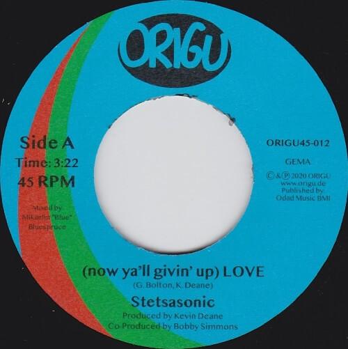 "Stetsasonic - (Now Ya'll Givin' Up) Love (7"") [Origu Records 2020]"