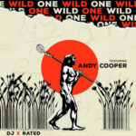 """DJ X-Rated - Wild One (feat. Andy Cooper) (7"""") [2021]"""