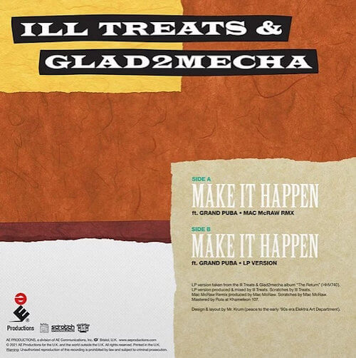 "Ill Treats & Glad2Mecha feat. Grand Puba - Make It Happen (7"") [AE Productions 2021]"